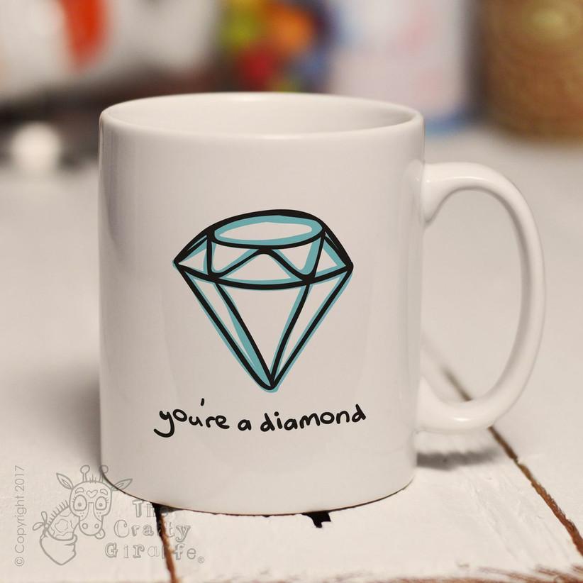 You're a diamond mug