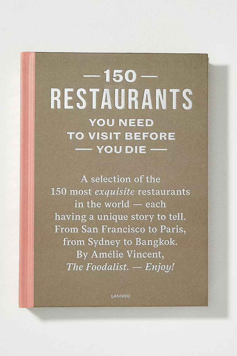 150 restaurants you need to visit before you die book