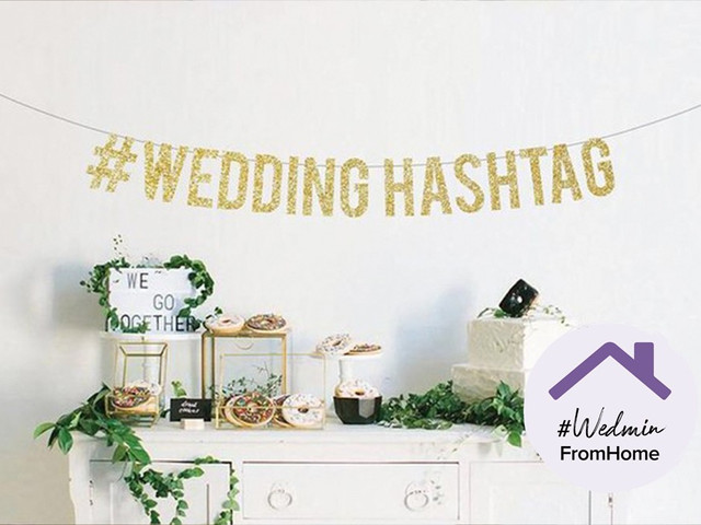 49 of the Best Wedding Hashtags (and How to Make Your Own)