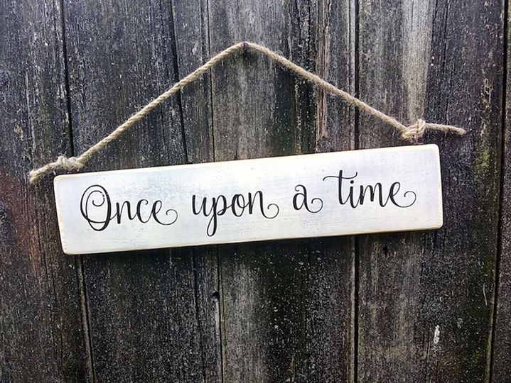 Once upon a time sign