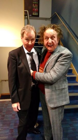 Him and the great Sir Ken Dodd
