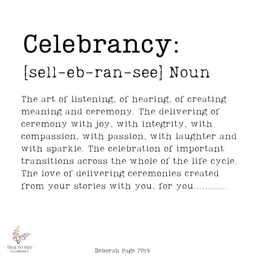 As defined by True to You Celebrancy