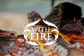 With Fire