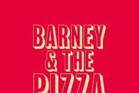 Barney & The Pizza