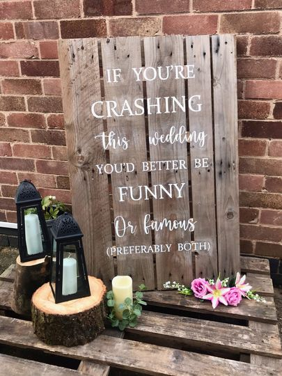 Wedding crashing sign