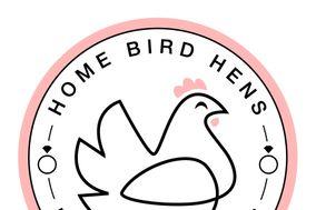Home Bird Hens