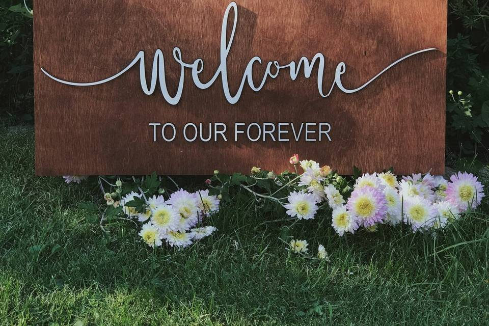 Welcome to our Forever Sign